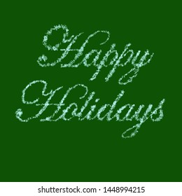 Happy Holidays Written With 3D Rendered Snow Crystals Over Solid Green Background