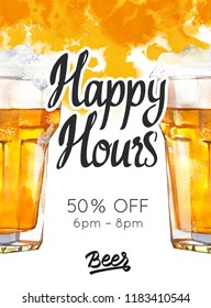 Happy hours poster. Watercolor illustration with glass of lager beer in picturesque style for bar. Drink menu for celebration. Special offer.