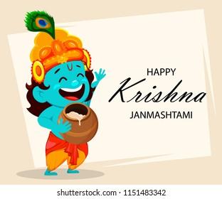 Happy Krishna Janmashtami greeting card. Funny cartoon character Lord Krishna Indian God holding pot. Raster illustration on abstract background