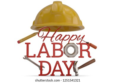 Happy labor day and helmet isolated on white background 3D illustration.