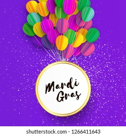 Happy Mardi Gras in paper cut style. Origami Carnival background with ballon. Circle frame. Colorful decoration for party, celebration, banner, card, gift. Bunch baloon. Seasonal holiday.