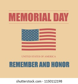 Happy Memorial Day. We will always remember. Hand-lettering greeting card with textured letters and background in retro style. Hand-drawn vintage typography illustration. Raster version