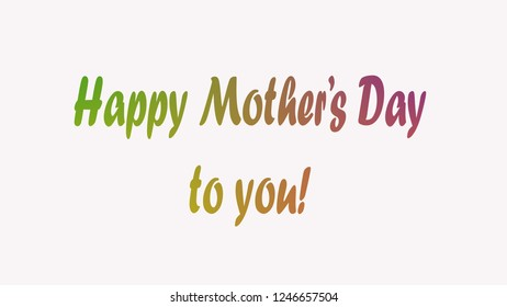 Happy Mothers Day. Animation of words for happy mothers day holidays celebration