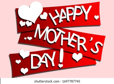 Happy Mother`s Day elegant lettering banner red. Calligraphy text and heart on red papper for Mother`s Day. Best mom ever greeting card.