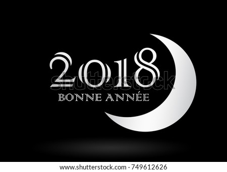 happy new year 2018 in french language with silver color on black background