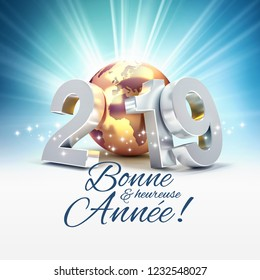 Happy New Year greetings in French language and 2019 silver date number composed with a gold planet earth, shining stars and light rays behind - 3D illustration