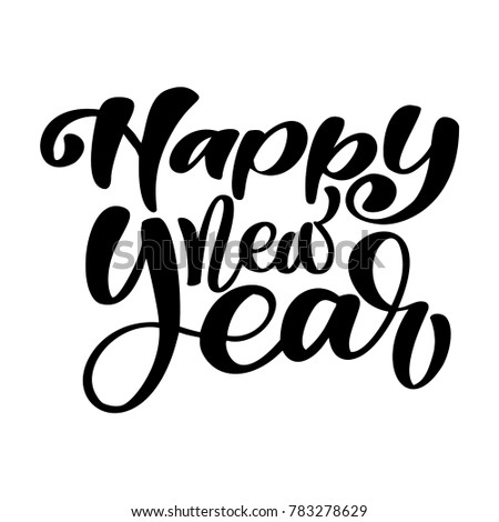 happy new year hand lettering text handmade christmas calligraphy decor for greeting card