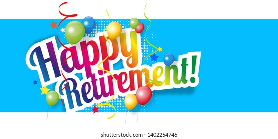 Happy retirement with colored balloons