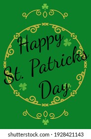 Happy st patrick's day text over frame with clover leaves on green background. celebration saint patrick's day concept digitally generated image.