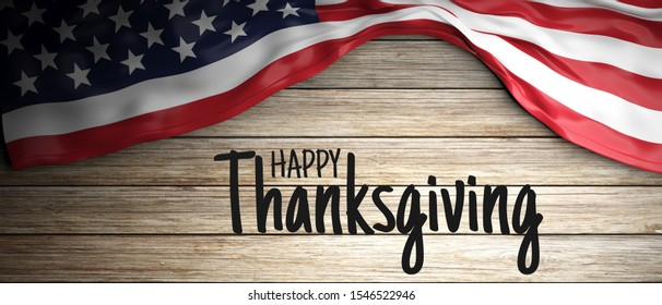 Happy Thanksgiving flat lay with text and US of America flag on rustic wooden background, top view. 3d illustration