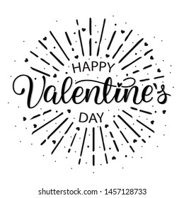 Happy Valentines Day Vintage hand Lettering Card on white Background. Sunshine letters.