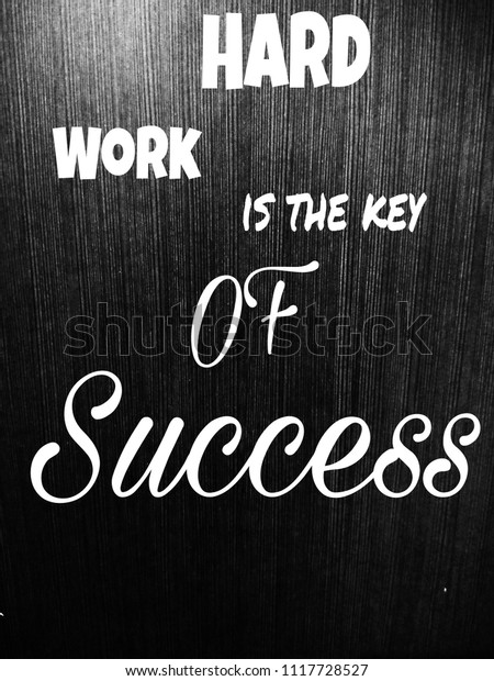 hard work is the key to success story