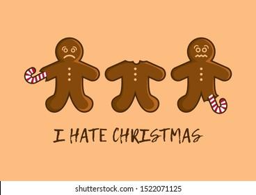 I Hate Christmas illustration. Christmas gingerbread man cartoon character. Eaten gingerbread man icon. Funny Christmas Card. Sad gingerbread man illustration