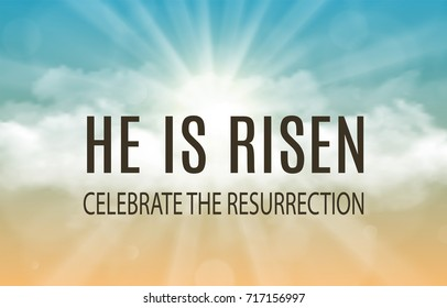 He is risen. Easter banner background with clouds and sun rise. illustration Raster version.