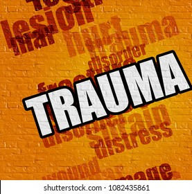 Healthcare concept: Trauma - on the Wall with Word Cloud Around . Yellow Brickwall with Trauma on it .