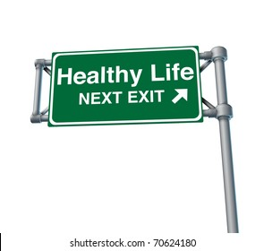 healthy life Freeway Exit Sign highway street symbol green signage road symbol isolated