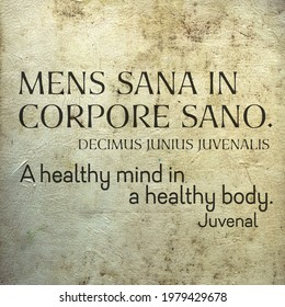 A healthy mind in a healthy body - original Latin quote with english translation of famous ancient Roman poet Juvenal