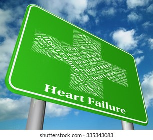 Heart Failure Meaning Ill Health And Attack
