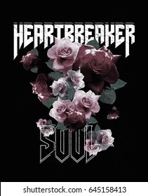 Heartbreaker Soul text with roses, rock print.