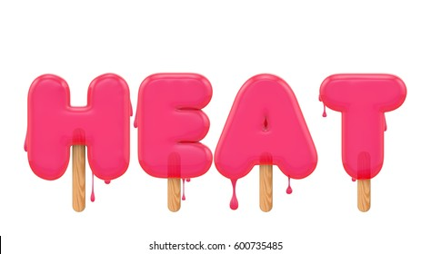 Heat - word made from a melting ice lolly font. 3D rendering