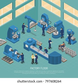 Heavy industry production manufacturing process with workers and equipment machinery on factory floor isometric poster  illustration