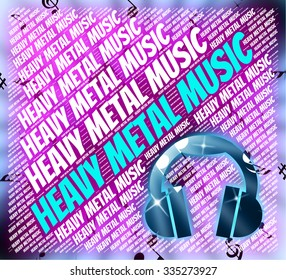 Heavy Metal Music Indicating Sound Track And Harmonies