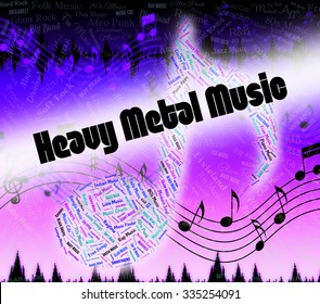 Heavy Metal Music Representing Sound Track And Metalhead