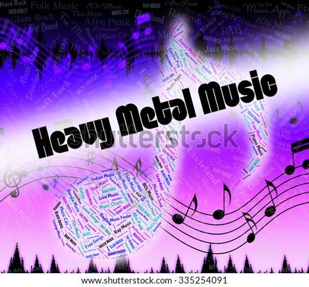 Heavy Metal Music Representing