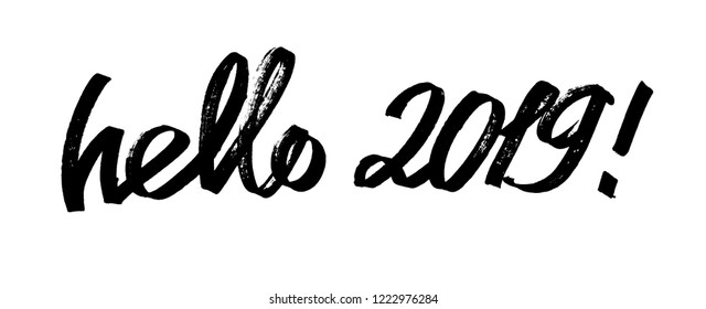 Hello 2019 - Modern calligraphy, hand drawn ink lettering