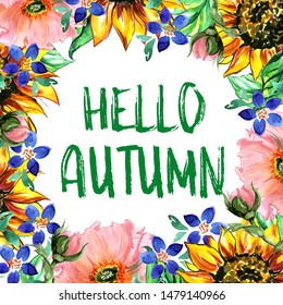 Hello Autumn.  Illustration of autumn floral card, sun flowers and poppies  with lettering. Greeting card, invitation, badge, sale banner, label.