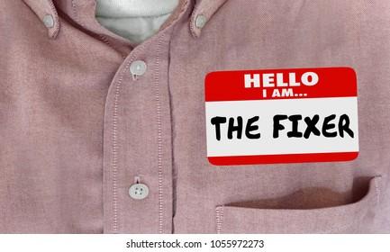 Hello I Am the Fixer Name Tag Sticker Shirt 3d Illustration