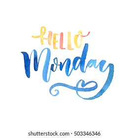 Hello Monday text. Inspirational saying. Orange and blue watercolor lettering