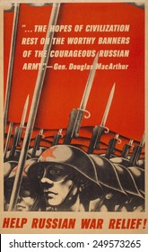 Help Russian war relief! American WW2 poster depicting Soviet soldiers, with bayonets raised, and quotation by Gen. Douglas MacArthur.