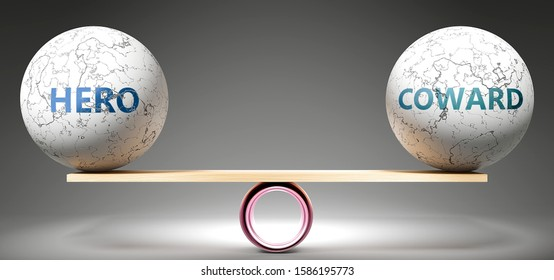 Hero and coward in balance - pictured as balanced balls on scale that symbolize harmony and equity between Hero and coward that is good and beneficial., 3d illustration