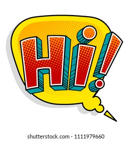 Hi word pop art retro raster illustration. Isolated image on white background. Comic book style imitation.
