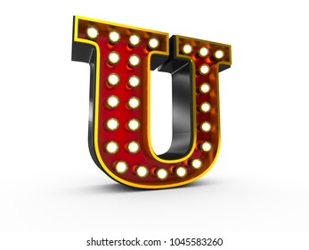 High quality 3D illustration of the letter U in Broadway style with light bulbs illuminating it over white background