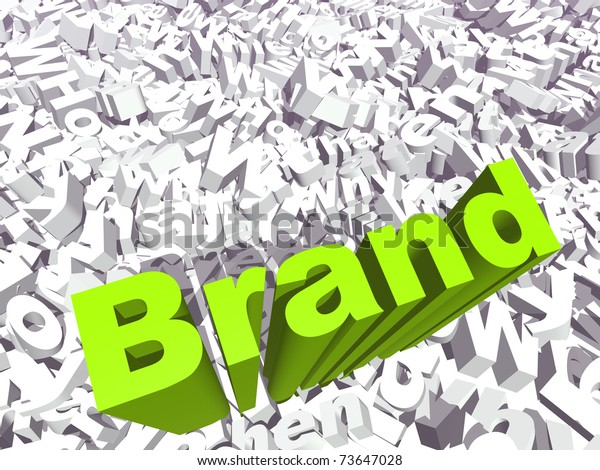 High resolution conceptual 3D green text on a background of white texts as a crowd. The text says brand, ideal for business designs.