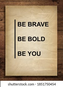 High resolution printable wall poster with quote BE BRAVE BE BOLD BE YOU