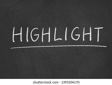 highlight concept word on a blackboard background