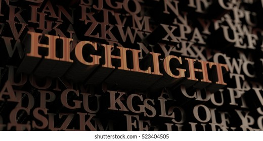Highlight - Wooden 3D rendered letters/message.  Can be used for an online banner ad or a print postcard.