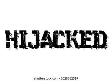 Hijacked typographic stamp. Typographic sign, badge or logo
