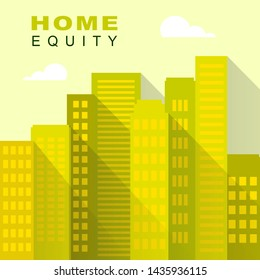 Home Equity Icon City Represents Property Loan Or Line Of Credit. Borrow With House Or Apartment As Collateral - 3d Illustration