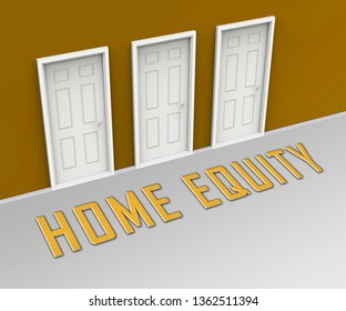 Home Equity Icon Door Means Financial Line Of Credit From Property. Mortgage Or Loan Using Housing Ownership Collateral - 3d Illustration