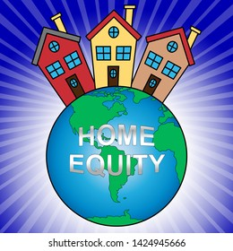 Home Equity Icon House Means Financial Line Of Credit From Property. Mortgage Or Loan Using Housing Ownership Collateral - 3d Illustration