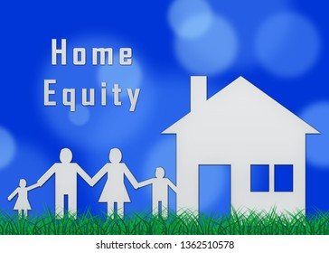 Home Equity Icon Symbol Means Financial Line Of Credit From Property. Mortgage Or Loan Using Housing Ownership Collateral - 3d Illustration