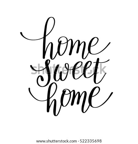 Home Sweet Home Handwritten Calligraphy Lettering Stock Illustration