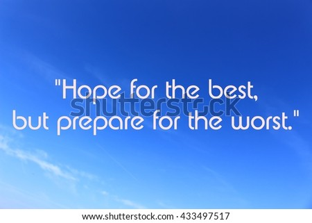 Hope Best Prepare Worstquote Stock Illustration Royalty Free Stock