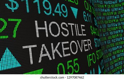 Hostile Takeover Share Buyout Stock Market Ticker Words 3d Illustration