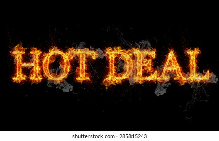 Hot deal burning word written text in flames on black background