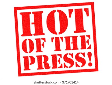 HOT OFF THE PRESS! red Rubber Stamp over a white background.
